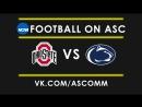 NCAAF | Ohio State VS Penn State