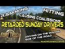 [ETS2] Truck F*cking Accidents ( eurotrucksimulator2)