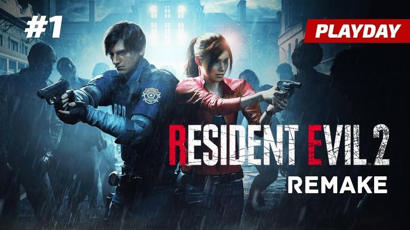 Resident Evil 2 Remake — Часть 1: Полицейский участок