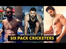 15 Bodybuilder Six Pack Cricketers in the World | Cricketers Body