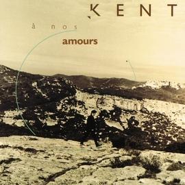 Kent альбом A nos amours