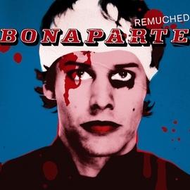 Bonaparte альбом Blood, Sweat & Würstchen (Remuched)