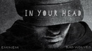 In Your Head Zombie Eminem ft. Bad Wolves Remix/Mashup