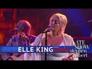 Elle King - Shame (The Late Show with Stephen Colbert)