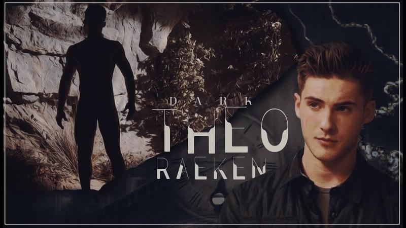 ( Dark )Theo Raeken || Crossfire