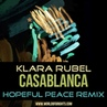 Klara Rubel - Casablanca (Hopeful Peace The Soap Opera Remix, feat. al l bo)
