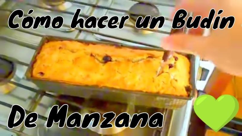 CÓMO HACER BUDÍN DE MANZANA!