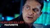 Hunter Killer (2018 Movie) Featurette Beneath the Surface Gerard Butler, Gary Oldman, Common