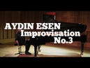 Aydin Esen Improvisation No.3 WCB 12-3-87