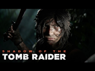 Shadow of the Tomb Raider #3