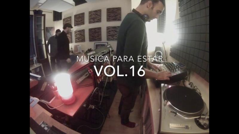 Musica para estar Vol.16