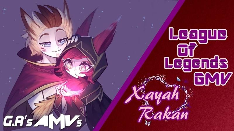 League Of Legends GMV【Xayah ♡ Rakan】- Witchcraft