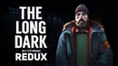 THE LONG DARK (REDUX) - ЧТО НАС ЖДЕТ В ДЕКАБРЕ?