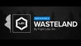 Fight Like Sin - Wasteland HD