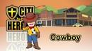 "Citi Heroes EP57 Cowboy"""