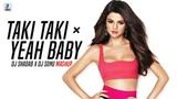 Taki Taki × Yeah Baby (Mashup)   DJ Shadab   DJ Sonu   DJ Snake   Selena   Cardi B   Garry Sandhu