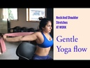Neck And Shoulder Stretches At Work   All Levels Gentle Yoga Flow