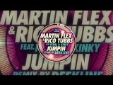 Martin Flex &amp Rico Tubbs ft. FERAL is KINKY - Jumpin