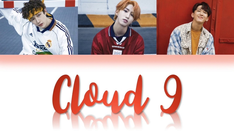 3RACHA (쓰리라차) - Cloud 9 [Han/Rom/Eng Color Coded Lyrics]