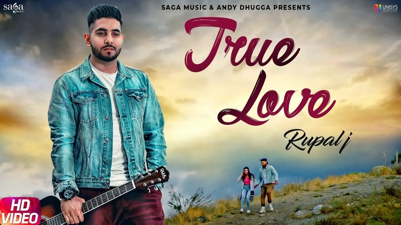 True Love (Full Song) - Rupal J | Neetu Bhalla | Sukh Sanghera | Latest Punjabi Songs 2019