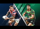NRL. Полуфинал. Sydney Roosters vs South Sydney Rabbitohs. 22.09.18