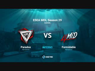 ESEA MDL Season 29 Australia   formidable vs Paradox   BO1   by Afor1zm
