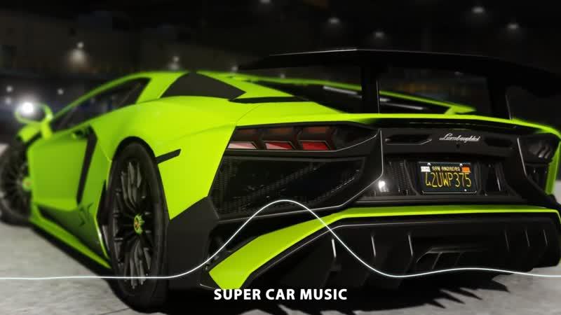 BASS BOOSTED TRAP MIX 2019  LAMBORGHINI AVENTADOR CAR MUSIC MIX  BEST OF EDM, BOUNCE, BOOTLEG