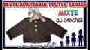 Comment faire une veste, un gilet, mixte facile en toutes tailles au crochet tuto, pas à pas, diy
