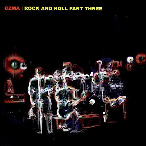 Ozma альбом Rock And Roll Part Three