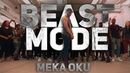 DJ Ly COox - Beast Mode | Meka Oku Natacha Choreography