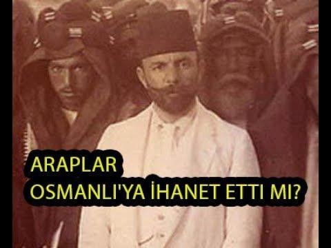 ARAP İSYANI 1916 .. Araplar gerçekten ihanet etti mi? Türk Subaylara ait şaşırtıcı belgele