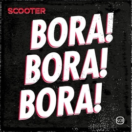 Scooter альбом Bora! Bora! Bora!
