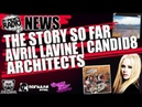 NOMERCY RADIO NEWS - THE STORY SO FAR | AVRIL LAVIGNE | CANDID8 | Architects