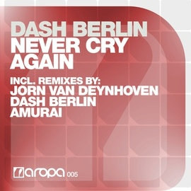 Dash Berlin альбом Never Cry Again