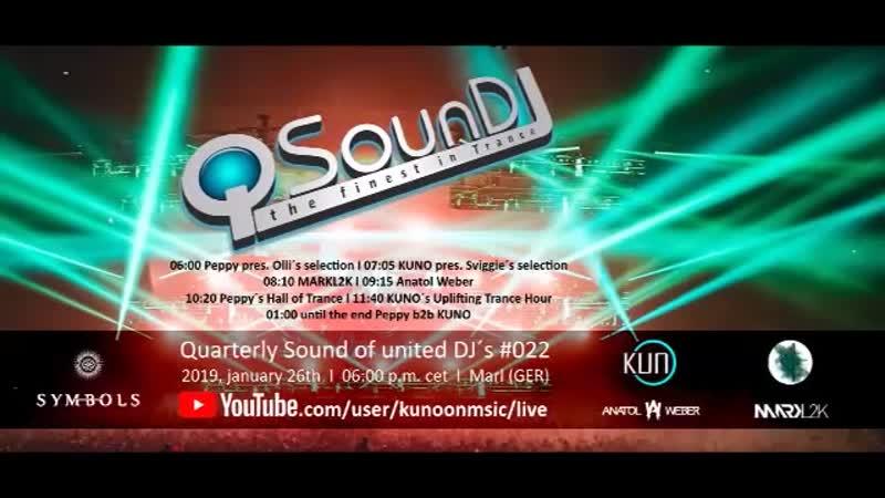 ♫ KUNO´s Uplifting Trance Hour live at QSounDJ022 2019 january 26th