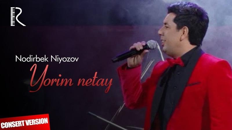 Nodirbek Niyozov - Yorim netay | Нодирбек Ниёзов - Ёрим нетай (concert version)