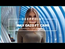 Max Oazo ft CAMI Supergirl Original Mix EnjoyMusic