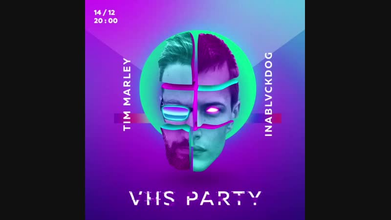 14.11.18 | New Bar | VHS party - Вечеринка в vaporwave антураже под электронику TIM MARLEY и INABLVCKDOG.