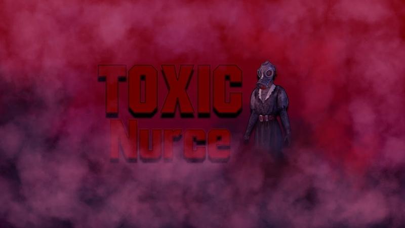 Toxic Nurse