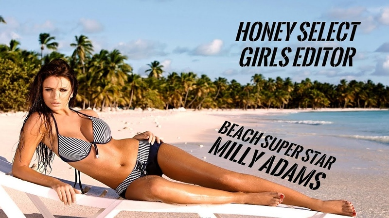 Honey Select - Girls Editor - Beach Super Star - Milly Adams