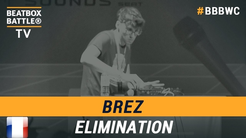 BreZ from France - Loop Station Elimination - 5th Beatbox Battle World Championship