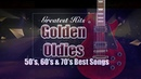 Greatest Hits Oldies But Goodies - 50's, 60's 70's Nonstop Songs
