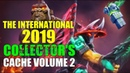 THE INTERNATIONAL 2019 COLLECTOR S CACHE 2 PREVIEW DOTA 2