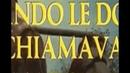 Quando le donne si chiamavano madonne-italiano completo film