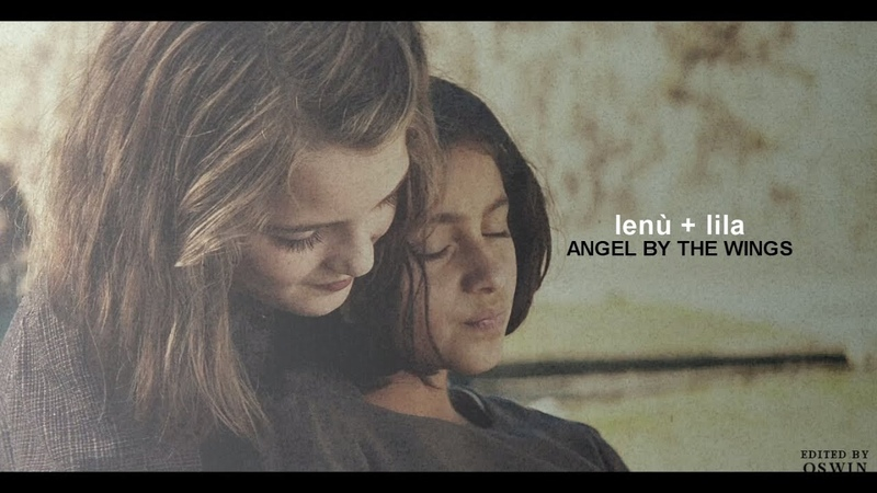 Lenù Lila | Angel by the wings