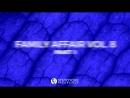 Family Affair Vol. 8 (Part 1) [Video Teaser]