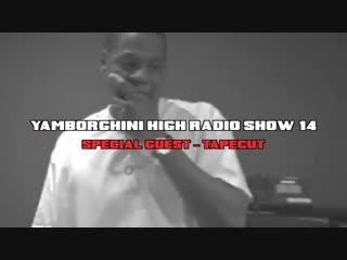YAMBORGHINI HIGH Radio Show #13 (trailer)