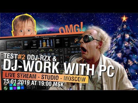 БУДУЩЕЕ DJ С КОМПЬЮТЕРОМ TEST DDJ-RZX 2 FX ДОНАТЫ