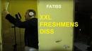 FATISS - XXL FRESHMENS DISS (Соня Мармеладова Challenge)