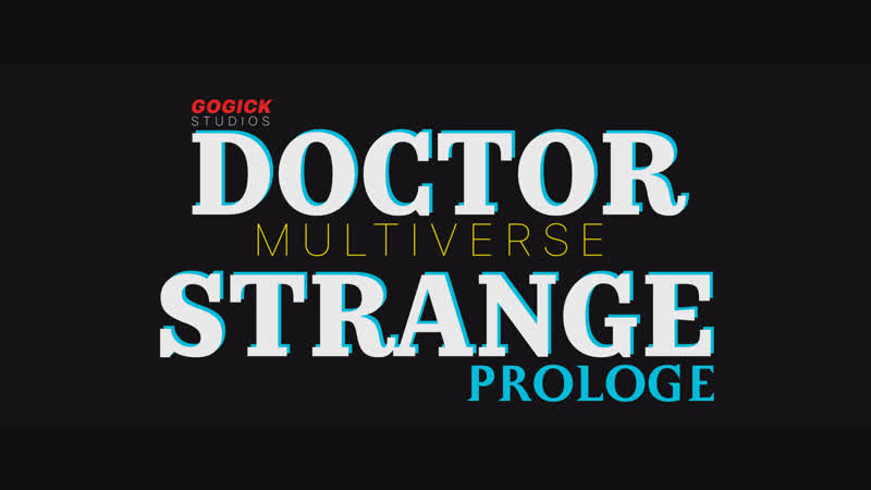 MULTIVERSE DOCTOR STRANGE Prologe Trailer